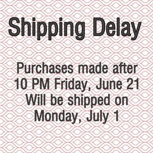 Other - Please Note: Shipping Delay